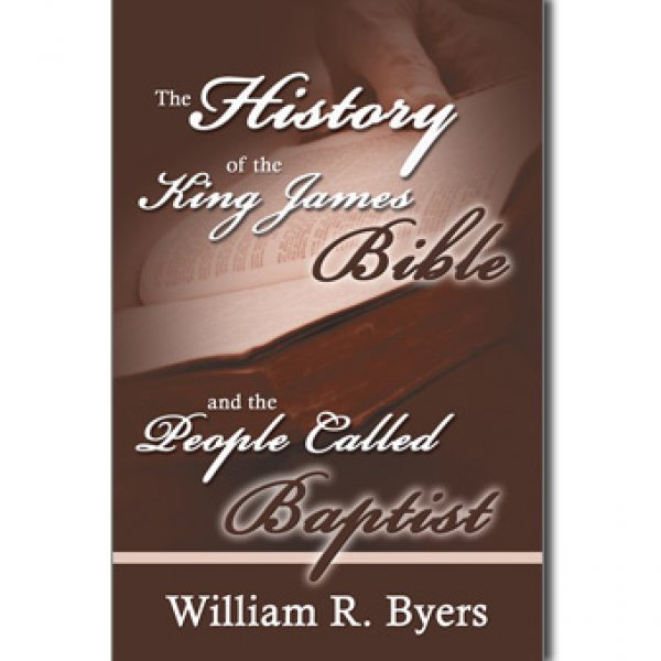 History of the King James Bible & the People Called Baptist